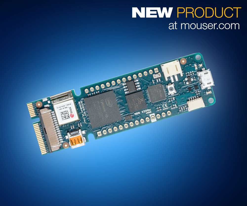 Now at Mouser: Arduino MKR VIDOR 4000 Packs Intel Cyclone